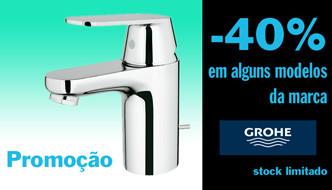 Promoção de - 40% em alguns modelos da marca GROHE. Stock limitado.